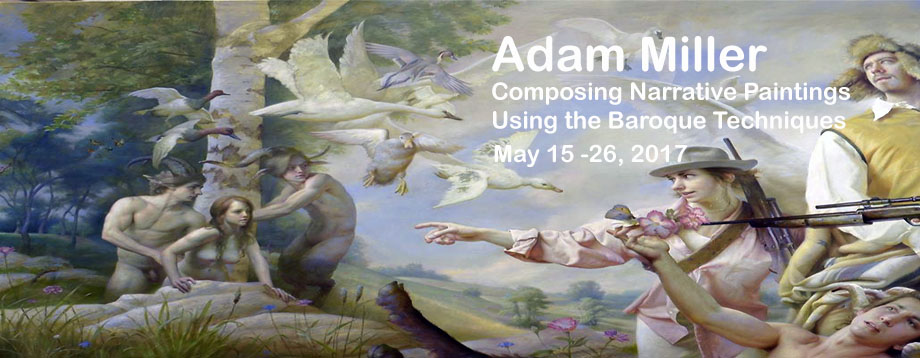 adam miller workshop, baroque techniques, old master painting, classical painting in Europe, painting classes Europe